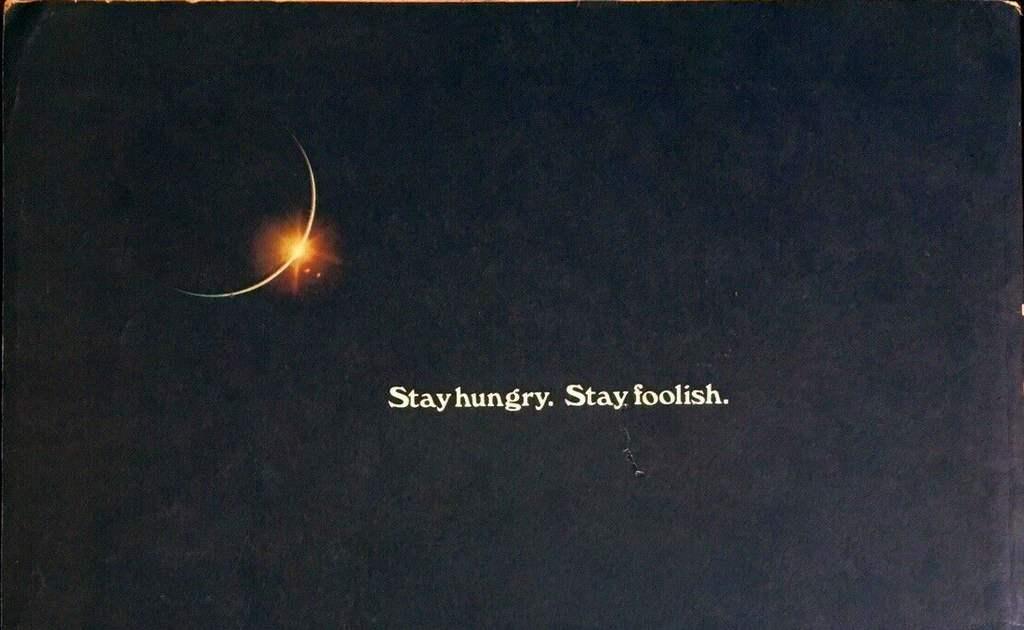Siate affamati. Siate folli