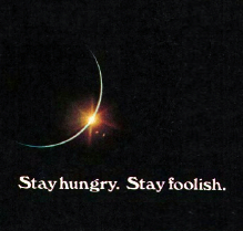 siate affamati siate folli