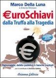 euroschiavi-dalla-truffa-alla-tragedia-libro