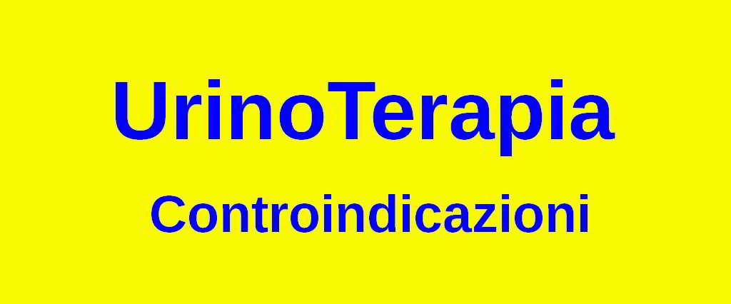 Controindicazioni nella pratica dell'Urinoterapia